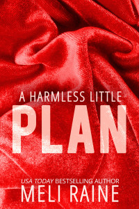 Book Cover: A Harmless Little Plan (Book 3)